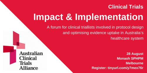 Optimising the value of clinical trials – impact and implementation forum